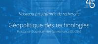 Géopolitique des technologies : L'Ifri lance un nouveau programme de recherche