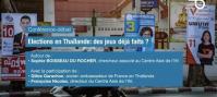 Elections en Thaïlande : des jeux déjà faits ?
