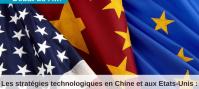 Les stratégies technologiques en Chine et aux États-Unis : quels défis pour les entreprises européennes ? (VIDÉO)