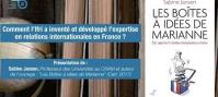 Comment l'Ifri a inventé et développé l'expertise en relations internationales en France ?