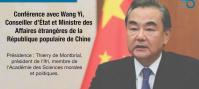 Conférence avec Wang Yi, Conseiller d'État et Ministre des Affaires étrangères de la Chine