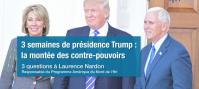 3 semaines de présidence Trump : la montée des contre-pouvoirs