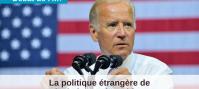La politique étrangère de l'administration Biden