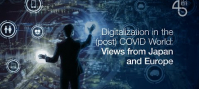 Digitalization in the (post) COVID World: Views from Japan and Europe