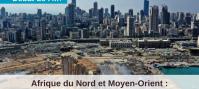 Afrique du Nord et Moyen-Orient : Perspectives 2021