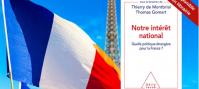 Notre intérêt national. Quelle politique étrangère pour la France ?