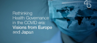 Rethinking Health Governance in the COVID era: Visions from Europe and Japan