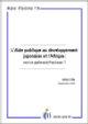 L'Aide publique au développement japonaise et l'Afrique : vers un partenariat fructueux?