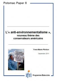 """L' """"anti-environnementalisme"""", nouveau thème des conservateurs américains"""