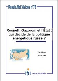 Rosneft, Gazprom et l'État : qui décide de la politique énergétique russe ?