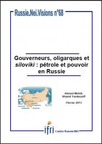 Gouverneurs, oligarques et siloviki : pétrole et pouvoir en Russie
