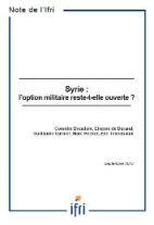 Syrie : l'option militaire reste-t-elle ouverte ?