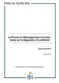 La France et l'Allemagne face à la crise: doute sur le diagnostic et la méthode