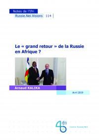 Le « grand retour » de la Russie en Afrique ?