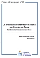 La protection du territoire national par l'armée de Terre. Fondements, limites et perspectives