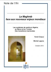 Les systèmes de santé en Algérie, au Maroc et en Tunisie : Des transitions inachevées