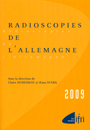 Radioscopies de l'Allemagne 2009