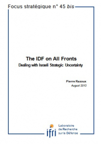 The IDF on All Fronts: Dealing with Israeli Strategic Uncertainty
