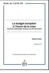 Le budget européen à l'heure de la crise - Positions allemandes relatives au CFP 2014-2020