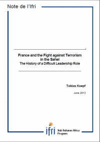 France and the Fight against Terrorism in the Sahel. The History of a Difficult Leadership Role