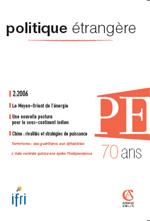 Politique Etrangère : vol. 71, n° 2 (été 2006)