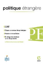 Politique Etrangère : vol. 72, n° 2 (été 2007)