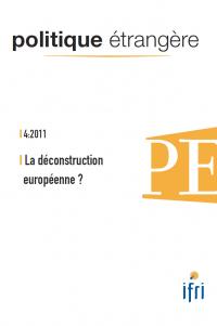 Politique étrangère, vol. 76, n° 4, hiver 2011