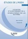 Utilisation et investissement de la sphère Internet par les militaires