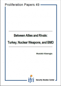 Between Allies and Rivals : Turkey, Nuclear Weapons, and BMD
