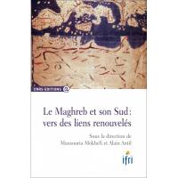 le-maghreb-et-son-sud-vers-des-liens-renouveles-sous-la-direction-de-mansouria-mokhefi-et-alain-antil.jpg