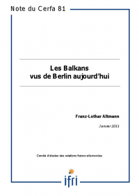 Les Balkans vus de Berlin aujourd'hui