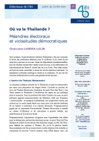 Où va la Thaïlande ? Méandres électoraux et vicissitudes démocratiques