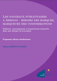 Les panneaux publicitaires à Abidjan: miroirs des marques, marqueurs des consommations
