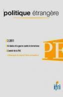 Politique étrangère, vol. 76, n° 2, été 2011