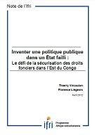 Inventer une politique publique dans un État failli : Le défi de la sécurisation des droits fonciers dans l'Est du Congo
