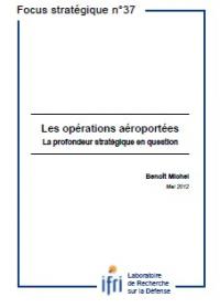 Les opérations aéroportées: la profondeur stratégique en question