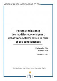 Forces et faiblesses des modèles économiques : débat franco-allemand sur la crise et ses conséquences