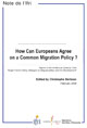 How Can Europeans Agree on a Common Migration Policy?