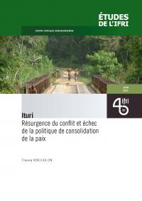Ituri : Résurgence du conflit et échec de la politique  de consolidation de la paix