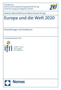 Europa und die Welt 2020. Entwicklungen und Tendenzen