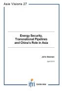 Energy Security, Transnational Pipelines and China's Role in Asia