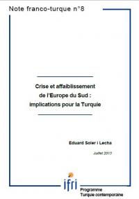 CRISE ET AFFAIBLISSEMENT DE L'EUROPE DU SUD : IMPLICATIONS POUR LA TURQUIE