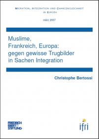 Muslime, Frankreich, Europa : gegen gewisse Trugbilder in Sachen Integration