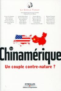 La Chineamérique, couple contre nature ou nouvel ordre mondial ?