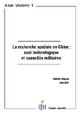 La recherche spatiale en Chine : saut technologique et capacités militaires