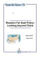 La politique russe en Extrême-Orient : quelle alternative à la Chine ?