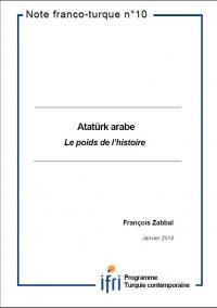 ATATÜRK ARABE : LE POIDS DE L'HISTOIRE
