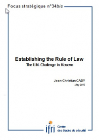 Establishing the Rule of Law: the U.N. Challenge in Kosovo
