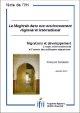 Migrations et développement: l'enjeu environnemental et l'avenir des politiques migratoires
