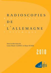 Radioscopies de l'Allemagne 2010